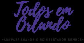 Todos em Orlando Blog